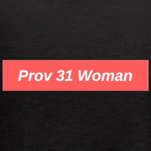 Prov 31 Woman - Women's Flowy Tank Top by Bella