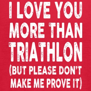 I love Triathlon More Than You - Women's Flowy Tank Top by Bella