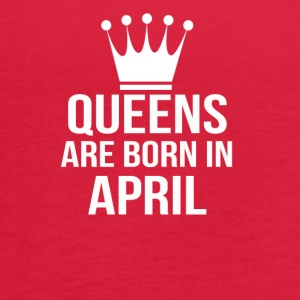 queens are born in april - Women's Flowy Tank Top by Bella