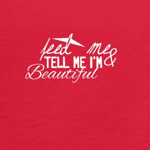 Feed me and tell me I am Beautiful - Women's Flowy Tank Top by Bella