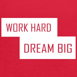 Work Hard Dream Big Labor Day - Women's Flowy Tank Top by Bella