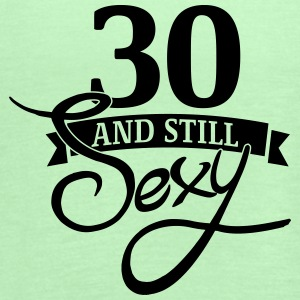 30 and still sexy - Women's Flowy Tank Top by Bella