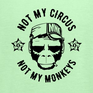 NOT MY CIRCUS - NOT MY MONKEYS - Ape Fun Shirt - Women's Flowy Tank Top by Bella