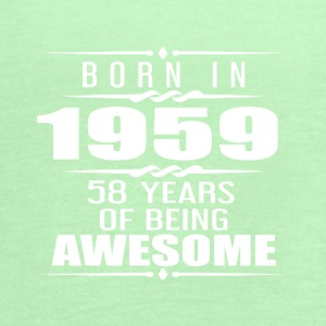 Born in 1959 58 Years of Being Awesome - Women's Flowy Tank Top by Bella