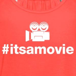 Its A Movie - Hashtag Design (White Letters) - Women's Flowy Tank Top by Bella