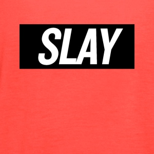 Slay 2 - Women's Flowy Tank Top by Bella