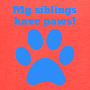 My Siblings Have Paws - Women's Flowy Tank Top by Bella