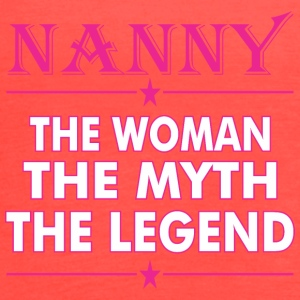 Nanny The Woman The Myth The Legend - Women's Flowy Tank Top by Bella