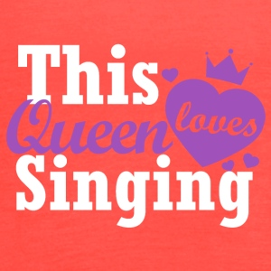 This queen loves Singing - Women's Flowy Tank Top by Bella