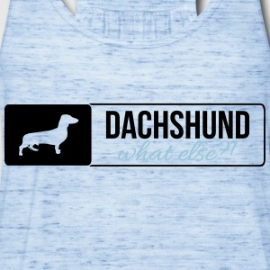 Dachshund what else - Women's Flowy Tank Top by Bella