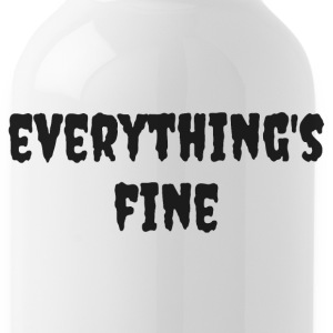 Everything's Fine - Water Bottle