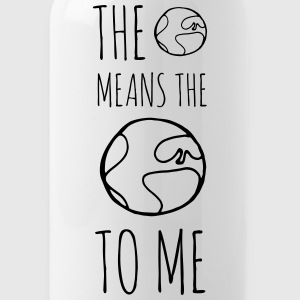 The World Means The World To Me - Water Bottle