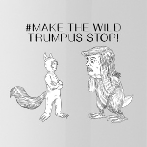 MAKE THE WILD TRUMPUS STOP ORIGINAL - Water Bottle