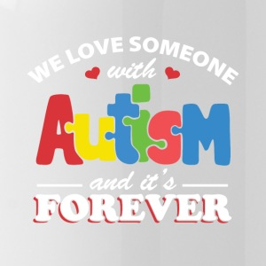 We love someone with autism and It's forever - Water Bottle