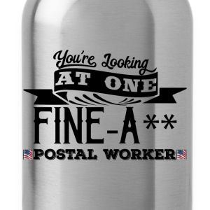 Fine-A** Postal Worker! - Water Bottle