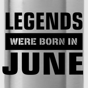 Legends were born in June - Water Bottle