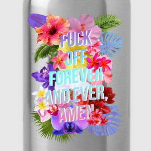 Fuck Off Forever - Water Bottle