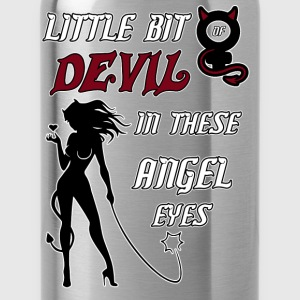 Little Bit of Devil in these Angel eyes - Water Bottle