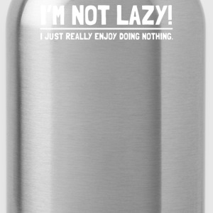 I'M NOT LAZY FUNNY - Water Bottle