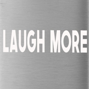 Laugh more! - Water Bottle