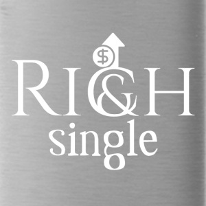 Rich and single - Water Bottle