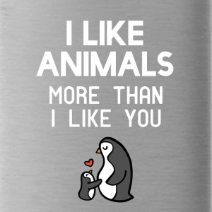 I like animals more than I like you - Water Bottle
