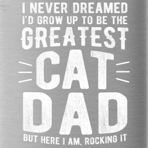 Never Dreamed To Be The Greatest Cat Dad Funny - Water Bottle