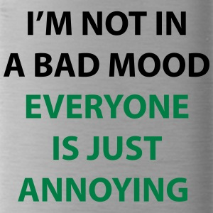 I'm Not In A Bad Mood - Water Bottle