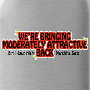 WE RE BRINGING MODERATELY ATTRACTIVE BACK Smithtow - Water Bottle