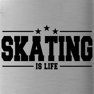 Skating is life 1 - Water Bottle