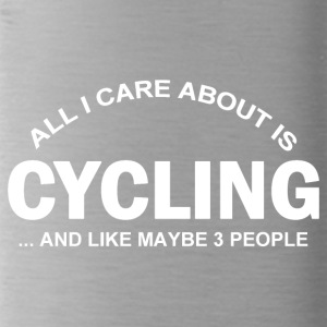 All I Care about is CYCLING - Water Bottle