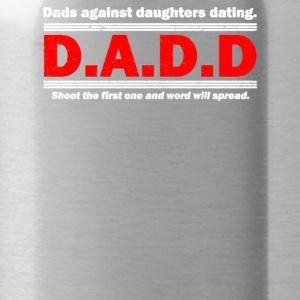 Dads Against Daughters Dating - Water Bottle