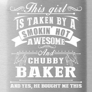 This Girl Is Taken By A Smokin Hot Awesome Baker - Water Bottle