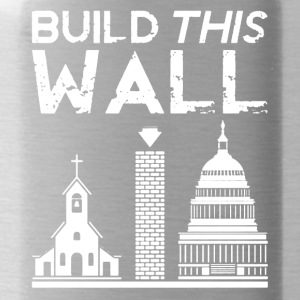 Build This Wall Shirt - Water Bottle