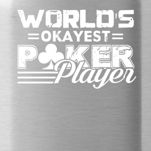 World's Okayest Poker Player Vintage Tee Shirt - Water Bottle