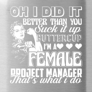 Female Project Manager Tee Shirt - Water Bottle