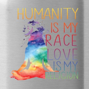 Humanity is my race Love is my religion - Water Bottle