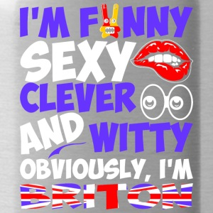 Im Funny Sexy Clever And Witty Im Briton - Water Bottle