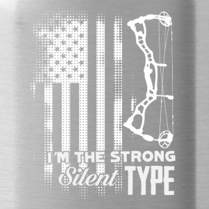 Archery Tee - I'm The Strong Silent Type Shirt - Water Bottle