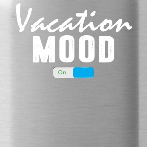 Vacation Mood on T-Shirt - Water Bottle