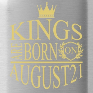 Kings are born on August21 - Water Bottle