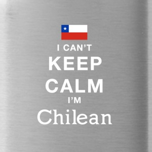 i cant keep calm im CHILEAN! - Water Bottle