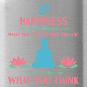 Buddhism - Happiness is not what you have - Water Bottle