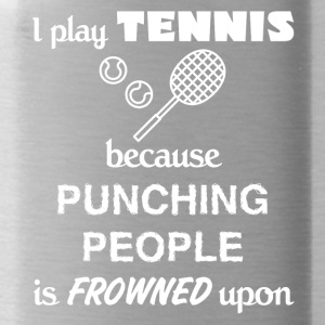 Tennis Player Gift - I play Tennis present - Water Bottle