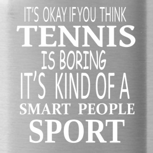 Tennis Smart Sport- cool shirt,geek hoodie,tank - Water Bottle