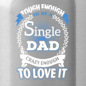 SINGLE DAD SHIRT - Water Bottle
