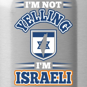 Im Not Yelling Im Israeli - Water Bottle