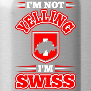 Im Not Yelling Im Swiss - Water Bottle