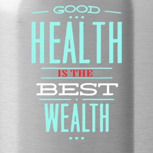 Health is the best wealth - Water Bottle