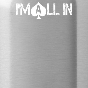 I Am All In Gambling Las Vegas - Water Bottle